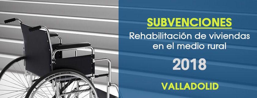 Subvenciones de la Diputación de Valladolid para rehabilitación de viviendas del medio rural (2018)